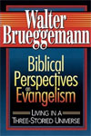 Biblical Perspectives on Evangelism, Walter Brueggemann