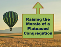 Raising the Morale of a Pleateaued Congregation Training Module