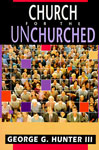 Church for the Unchurched, George Hunter III