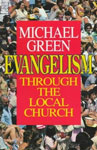 Evangelism Through the Local Church, Michael Green