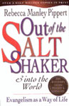 Out of the Saltshaker & Into the World, Rebecca Pippert