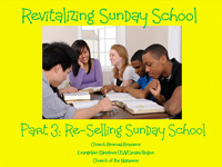 Re-Selling Sunday School training module