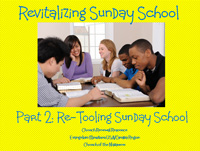Re-Tooling Sunday School training