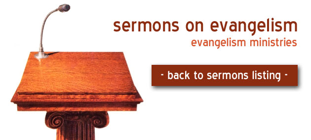 sermons on evangelism church of the nazarene