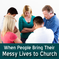 When People Bring Their Messy Lives to Church training module